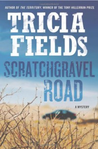 Scratchgravel Road - Tricia Fields