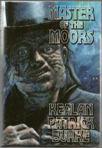 Master of the Moors - Kealan Patrick Burke