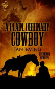 A Plain, Ordinary Cowboy - Jan  Irving