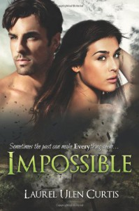 Impossible - Laurel Ulen Curtis