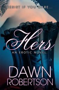 Hers - Dawn  Robertson