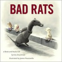 Bad Rats (with Audio CD) - Eric Drachman, James Muscarello