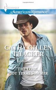 The Long, Hot Texas Summer - Cathy Gillen Thacker