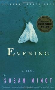 Evening - Susan Minot