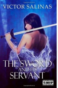 The Sword and Its Servant (Grauwelt) (Volume 1) - Victor Salinas