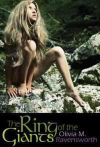 The Ring of the Giants - Olivia M. Ravensworth