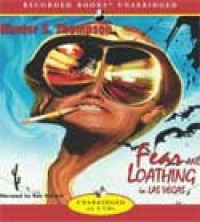Fear and Loathing in Las Vegas: A Savage Journey to the Heart of the American Dream - Ron McLarty, Hunter S. Thompson