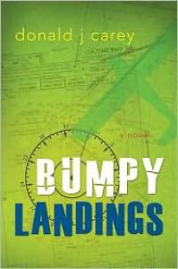 Bumpy Landings - Don Carey