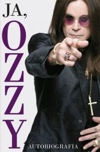 Ja, Ozzy. Autobiografia - Ozzy Osbourne