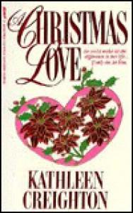 Christmas Love - Kathleen Creighton