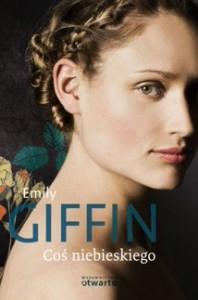 Coś niebieskiego - Emily Giffin