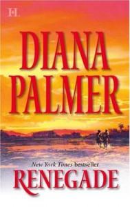 Renegade - Diana Palmer
