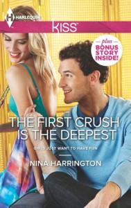 The First Crush is the Deepest - Nina Harrington