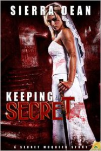 Keeping Secret - Sierra Dean
