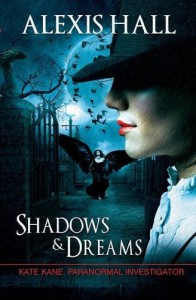Shadows & Dreams - Alexis Hall