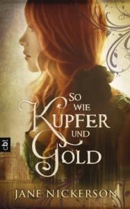 So wie Kupfer und Gold - Jane Nickerson, Ursula Höfker