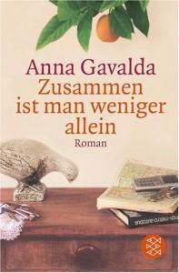 Zusammen ist man weniger allein - Anna Gavalda