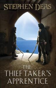 The Thief-taker's Apprentice - Stephen Deas