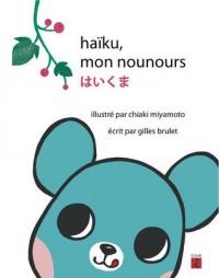 haïku, mon nounours - Gilles Brulet, Chiaki Miyamoto, Masashi Tsuchiya