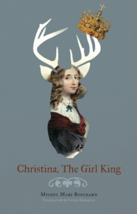 Christina, the Girl King - Michel Marc Bouchard, Linda Gaboriau