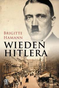 Wiedeń Hitlera - Brigitte Hamann