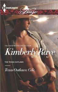 Texas Outlaws: Cole - Kimberly Raye