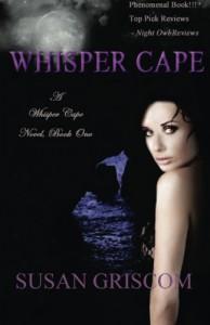 Whisper Cape (Book 1) - Susan Griscom