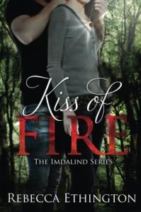 Kiss of Fire - Rebecca Ethington