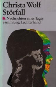 Störfall (7440 324). Nachrichten eines Tages. - Christa Wolf