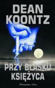 Przy blasku księżyca - Dean Koontz