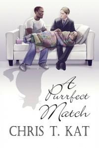 A Purrfect Match - Chris T. Kat