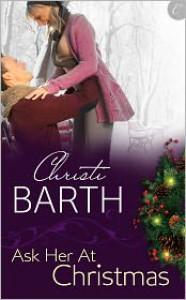 Ask Her at Christmas - Christi Barth