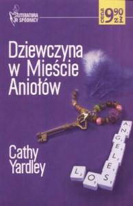 Dziewczyna w Mieście Aniołów - Cathy Yardley