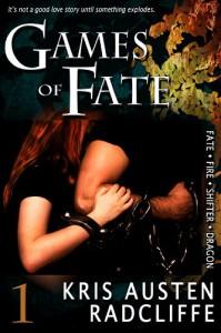 Games of Fate: Fate Fire Shifter Dragon Book 1 - Kris Austen Radcliffe