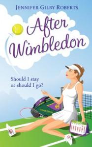 After Wimbledon - Jennifer Gilby Roberts