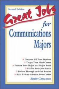 Great Jobs For Communications Majors - Blythe Camenson
