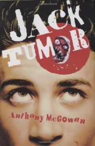 Jack Tumor - Anthony McGowan