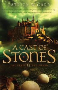 A Cast of Stones - Patrick W. Carr