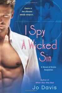 I Spy a Wicked Sin - Jo Davis