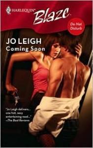 Coming Soon (Harlequin Blaze #386) - Jo Leigh