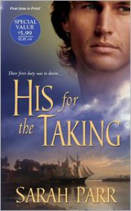 His For the Taking - Sarah   Parr