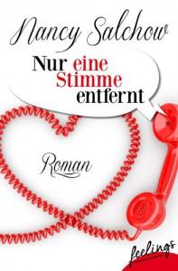 Nur eine Stimme entfernt: Roman - Nancy Salchow