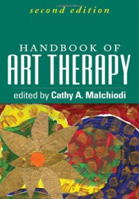 Handbook of Art Therapy - Cathy A. Malchiodi