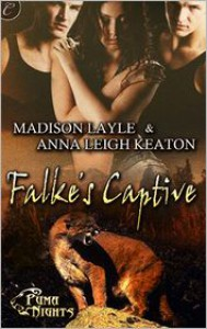 Falke's Captive - Madison Layle,  Anna Leigh Keaton