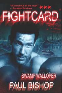 Swamp Walloper - Paul Bishop