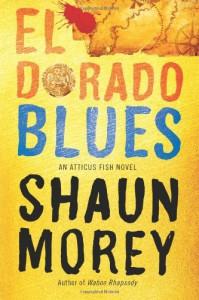 El Dorado Blues - Shaun Morey