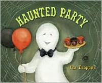 Haunted Party - Iza Trapani