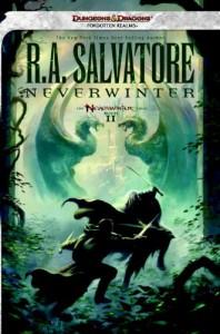 Neverwinter (Forgotten Realms: Neverwinter, #2; Legend of Drizzt, #21) - R.A. Salvatore