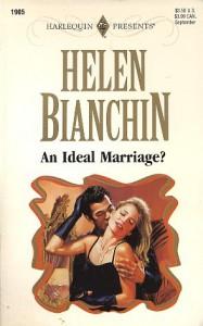 An Ideal Marriage? - Helen Bianchin