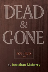 Dead and Gone - Jonathan Maberry